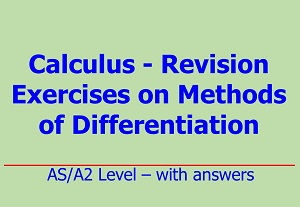 Downloadable differentiation questions including product rule, quotient rule, logarithmic, exponential, trigonometric and implicit functions by Irby Maths