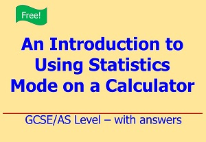 Free download on using statistics mode on a calculator with examples by Irby Maths