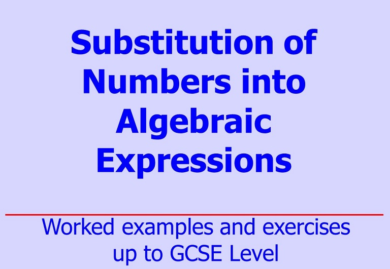 Downloadable notes, worked examples and questions on algebraic substitutions by Irby Maths